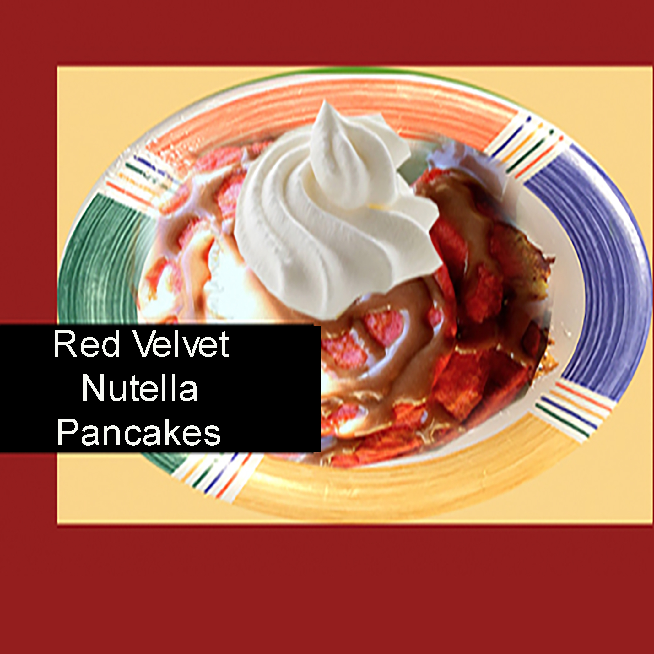 red velvet nutella pancakes